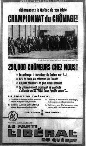 Liberal Party advertising condemning unemployment in Quebec during the election campaign of 1960