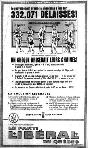 Liberal Party advertising deploring the plight of the impoverished members of Quebec society during the election campaign of 1960