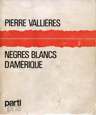 Pamphlet by Pierre Vallières entitled Nègres blancs d'Amérique